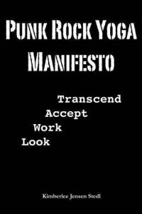Punk Rock Yoga Manifesto